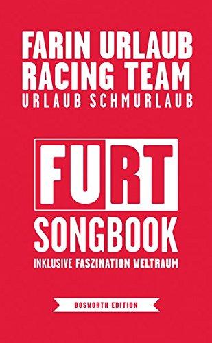 Farin Urlaub Racing Team: Urlaub Schmurlaub (FURT-Songbook inklusive Faszination Weltraum)