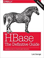 HBase: The Definitive Guide, 2nd Edition Front Cover