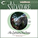 In Sylvan Shadows: Forgotten Realms: The Cleric Quintet Book, 2 Audiobook by R. A. Salvatore Narrated by Victor Bevine