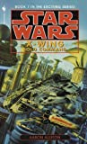 Star Wars: X-Wing: Solo Command (Star Wars: X-Wing - Legends Book 7)