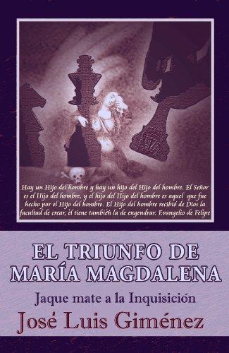 El Triunfo de María Magdalena - Jaque mate a la Inquisición