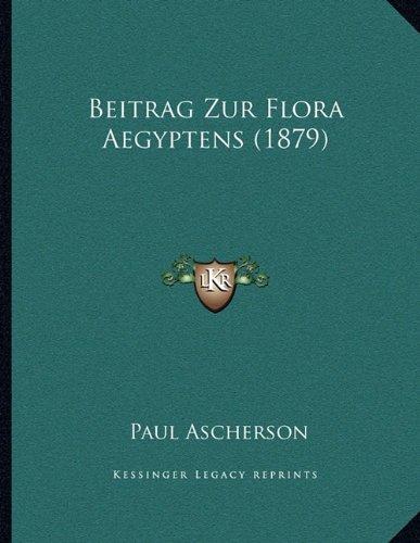 Beitrag Zur Flora Aegyptens (1879)