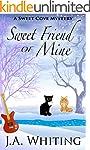 Sweet Friend of Mine (A Sweet Cove My...