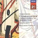 Sch�nberg : Gurrelieder - Symphonie de chambre n� 1 - Verkl�rte Nacht (La Nuit transfigur�e)
