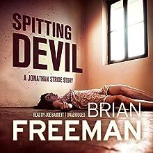 Spitting Devil: Jonathan Stride, Book 5.5 (       UNABRIDGED) by Brian Freeman Narrated by Joe Barrett