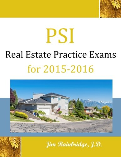 PSI Real Estate Practice Exams for 2015-2016 PDF