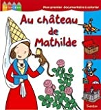 Au chteau de Mathilde