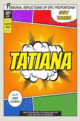 Superhero Tatiana A 6 x 9 Lined Journal [One Jacked Monkey Publications] (Tapa Blanda)