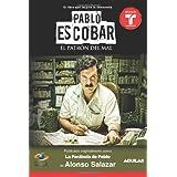 Pablo Escobar, el patr�n del mal (La par�bola de Pablo) (MTI) (Spanish Edition) ~ Alonso Salazar