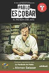 Pablo Escobar, el patron del mal (La parabola de Pablo) de Alonso Salazar, Edición en Español