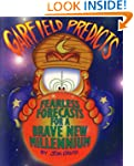 Garfield Predicts: Fearless Forecasts...