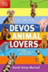 The One Year Devos for Animal Lovers:...