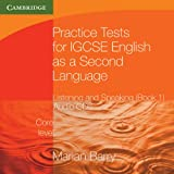 Marian Barry Practice Tests for IGCSE English as a Second Language: Listening and Speaking, Core Level Book 1 Audio CDs (2) (Georgian Press)