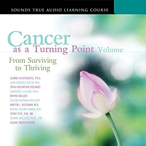 Cancer as a Turning Point, Volume II Speech