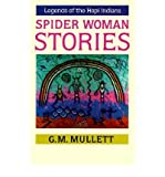 img - for [ Spider Woman Stories[ SPIDER WOMAN STORIES ] By Mullett, G. M. ( Author )Jan-01-1979 Paperback book / textbook / text book