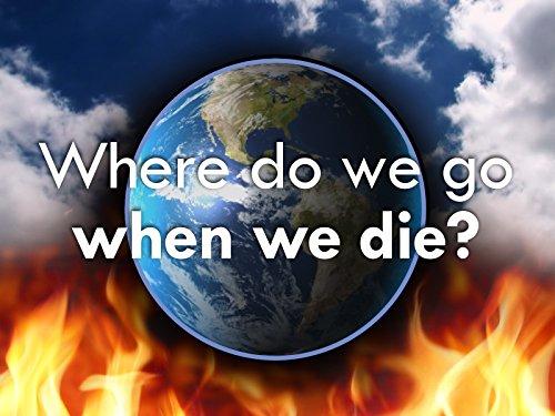 Where Do We Go When We Die? - Season 1