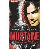 Mustaine: A Life in Metalby Joseph Layden