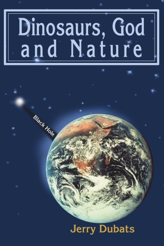 Book: Dinosaurs, God and Nature by Jerry Dubats