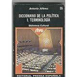 Diccionario de la politica I. Terminologia