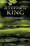 Susannah: Der Dunkle Turm 6 – Roman zum besten Preis