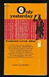 img - for Only Yesterday book / textbook / text book