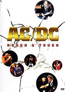 AC/DC: Rough & Tough