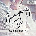 Jumping In Hörbuch von Cardeno C. Gesprochen von: Ezekiel Robison