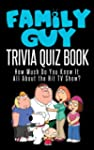 The Family Guy Trivia Quiz Book: How...