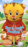 img - for How Is Daniel Feeling? (Daniel Tiger's Neighborhood) book / textbook / text book