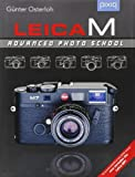 Leica M: Advanced Photo School, 2nd Edition (A Lark Photography Book)