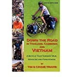 img - for [ [ [ Down the Road in Thailand, Cambodia and Vietnam - Greenlight[ DOWN THE ROAD IN THAILAND, CAMBODIA AND VIETNAM - GREENLIGHT ] By Travis, Tim ( Author )Mar-30-2010 Paperback book / textbook / text book