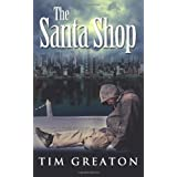 The Santa Shop (The Samaritans Series) (Volume 1) ~ Tim Greaton