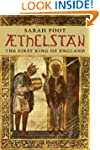 Athelstan: The First King of England...