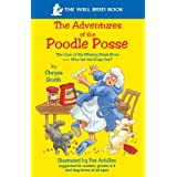 The Adventures of the Poodle Posse (Case of the Missing Steak Bone/Who Let the Dogs Out?)