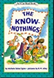 img - for The Know-Nothings (An I Can Read Book) book / textbook / text book