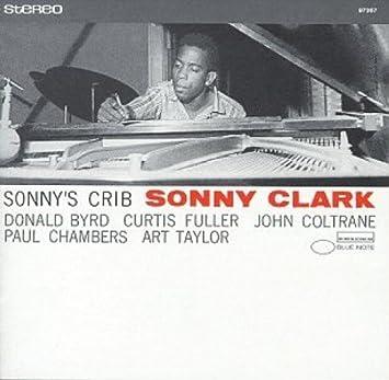 Sonny Clark - 癮 - 时光忽快忽慢,我们边笑边哭!
