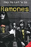 img - for Hey Ho Let's Go: The Story of the Ramones book / textbook / text book