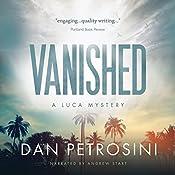 Vanished: A Luca Mystery, Book 2 | [Dan Petrosini]