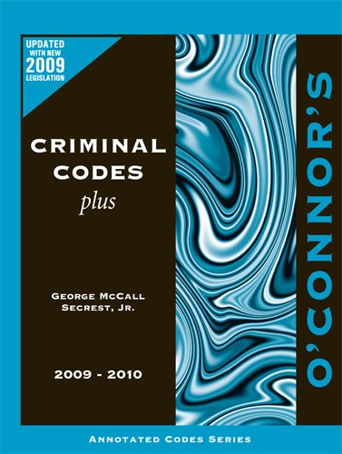 O'Connor's Criminal Codes Plus 2009-2010