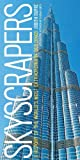 Skyscrapers: A History of the World s Most Extraordinary Buildings -- Revised and Updated