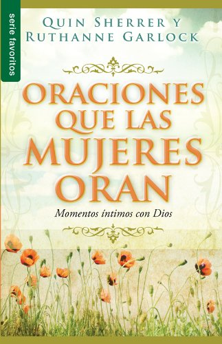 Oraciones que las Mujeres Oran: Momentos 