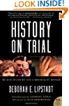History On Trial: My Day in Court wit...