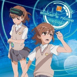 sister\'s noise(初回限定盤)TVアニメ「とある科学の超電磁砲S」オープニングテーマ