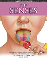 The Senses (Inside the Human Body)