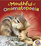 A Mouthful of Onomatopoeia (Words I Know)