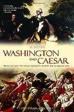 Washington and Caesar