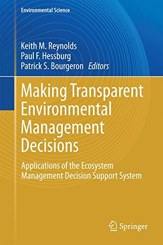 Making Transparent Environmental Management Decisions: Applications of the Ecosystem Management Decision Support System (Environmental Science and Engineering)