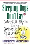 Sleeping Dogs Don't Lay: Practical Advice For The Grammatically Challenged (0312263945) by Lederer, Richard