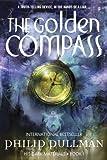The Golden Compass: His Dark Materials Book 1
