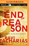 End of Reason, The: A Response to the...